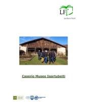 El Caserío Museo Igartubeiti publica su primera guía en Lectura Fácil