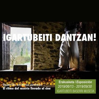 Igartubeiti Dantzan! bertako dolarean Dantza filmaren errodajeari buruzko erakusketa