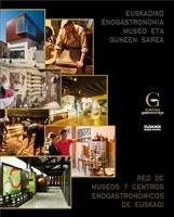 Igartubeiti Euskadiko Enogastronomia Museo eta Guneen Sareko kide